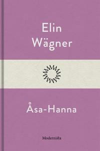 Åsa-Hanna (e-bok) av Elin Wägner