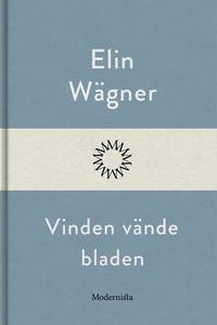 Vinden vände bladen (e-bok) av Elin Wägner