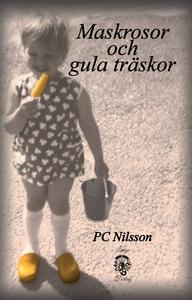 Maskrosor och gula träskor (e-bok) av Camilla N