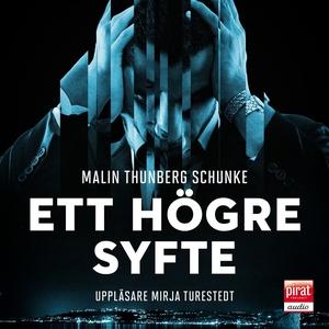 Ett högre syfte (ljudbok) av Malin Thunberg Sch
