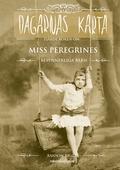 Dagarnas karta : fjärde boken om Miss Peregrines besynnerliga barn