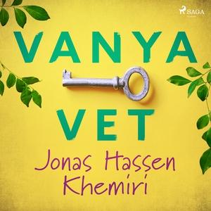 Vanya vet (ljudbok) av Jonas Hassen Khemiri