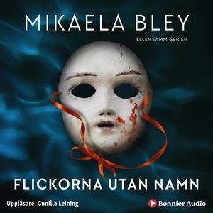 Flickorna utan namn (ljudbok) av Mikaela Bley