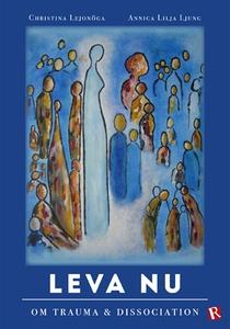Leva Nu-om trauma & dissociation (ljudbok) av A
