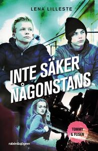 Inte säker någonstans (e-bok) av Lena Lilleste