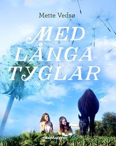 Med långa tyglar (e-bok) av Mette Vedsö