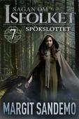 Spökslottet: Sagan om Isfolket 7