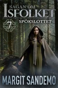Spökslottet: Sagan om Isfolket 7 (e-bok) av Mar