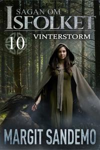 Vinterstorm: Sagan om Isfolket 10 (e-bok) av Ma