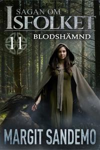 Blodshämnd: Sagan om Isfolket 11 (e-bok) av Mar