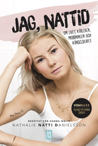 Jag, Nattid (e-bok) av Nathalie Danielsson, Han