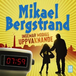 Ingemar Modigs uppvaknande (ljudbok) av Mikael