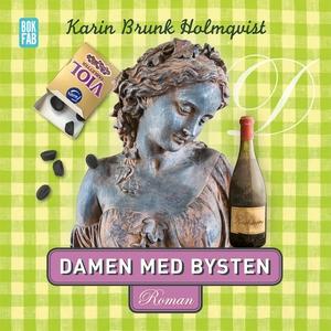 Damen med bysten (ljudbok) av Karin Brunk Holmq