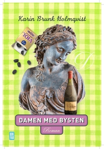 Damen med bysten (e-bok) av Karin Brunk Holmqvi
