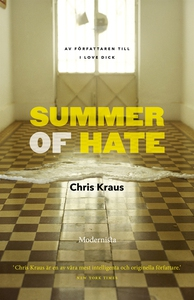 Summer of Hate (e-bok) av Chris Kraus