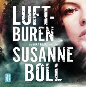 Luftburen (ljudbok) av Susanne Boll