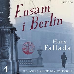 Ensam i Berlin - Del 4 (ljudbok) av Hans Fallad
