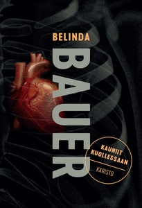 Kauniit kuollessaan (e-bok) av Belinda Bauer