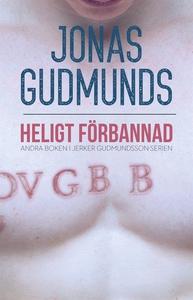 Heligt Förbannad (e-bok) av Jonas Gudmunds