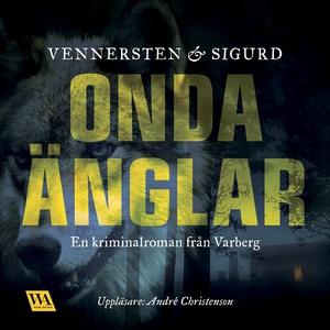 Onda änglar (ljudbok) av Jan Sigurd, Hans Venne