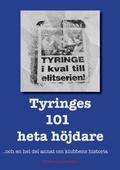 Tyringes 101 heta höjdare