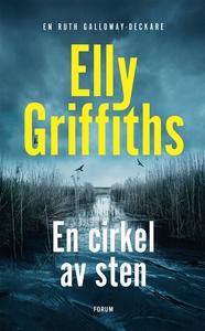 En cirkel av sten (e-bok) av Elly Griffiths