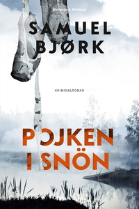 Pojken i snön (e-bok) av Samuel Bjørk