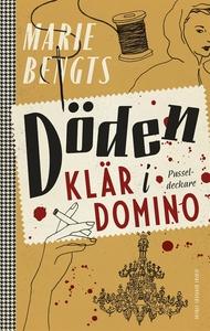Döden klär i domino (e-bok) av Marie Bengts