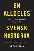 En alldeles svensk historia