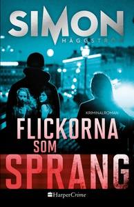 Flickorna som sprang (e-bok) av Simon Häggström