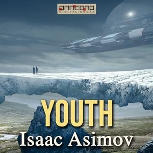 Youth (ljudbok) av Isaac Asimov