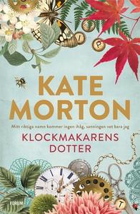 Klockmakarens dotter (e-bok) av Kate Morton