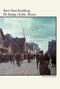 De fattiga i Lódz (e-bok) av Steve Sem-Sandberg