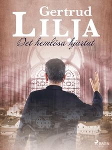 Det hemlösa hjärtat (e-bok) av Gertrud Lilja