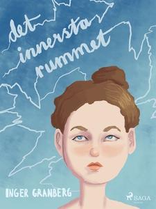 Det innersta rummet (e-bok) av Inger Granberg