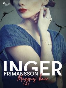 Maggies barn (e-bok) av Inger Frimansson