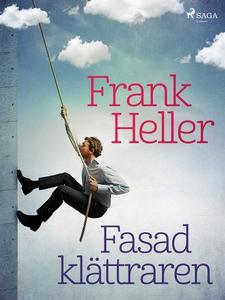 Fasadklättraren (e-bok) av Frank Heller
