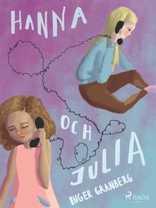 Hanna och Julia (e-bok) av Inger Granberg