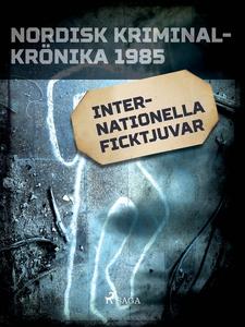 Internationella ficktjuvar (e-bok) av Diverse