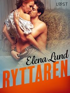 Ryttaren - erotisk novell (e-bok) av Elena Lund