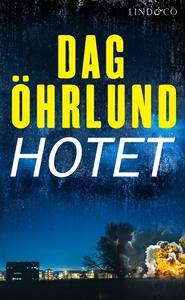 Hotet (e-bok) av Dag Öhrlund