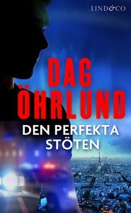 Den perfekta stöten (e-bok) av Dag Öhrlund