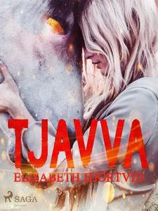 Tjavva (e-bok) av Elisabeth Hjortvid