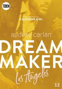 Dream Maker - Del 12: Los Angeles (e-bok) av Au