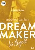 Dream Maker - Del 12: Los Angeles