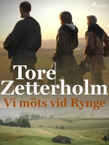 Vi möts vid Rynge (e-bok) av Tore Zetterholm