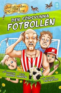 Den försvunna fotbollen (e-bok) av Micke Hansen