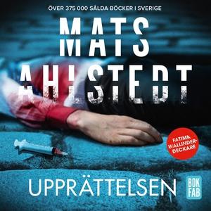 Upprättelsen (ljudbok) av Mats Ahlstedt