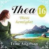 Theas hemlighet: En släkthistoria