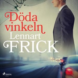 Döda vinkeln (ljudbok) av Lennart Frick